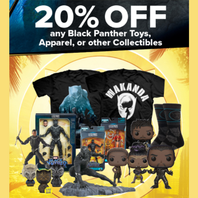 20% off any Black Panther toys, apparel, or other collectibles