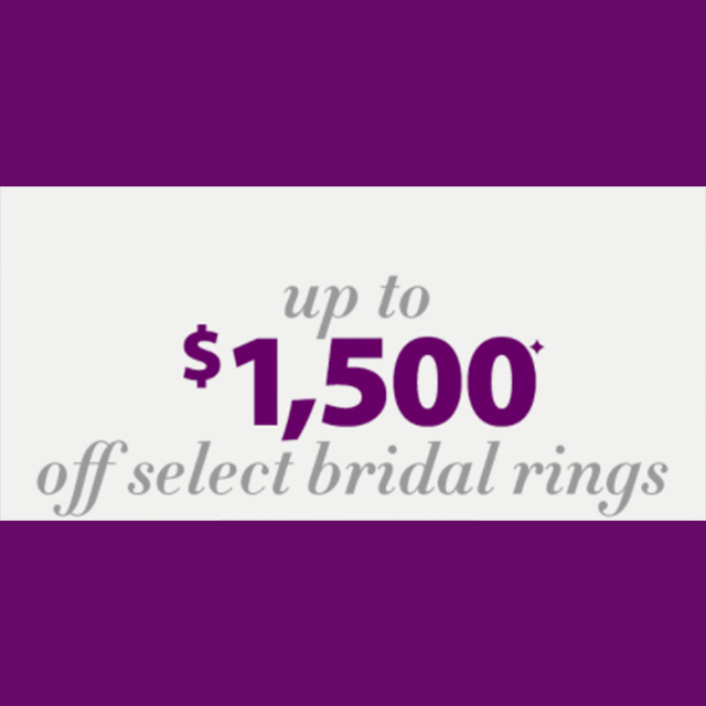 Up to $1,500 off select Bridal Rings