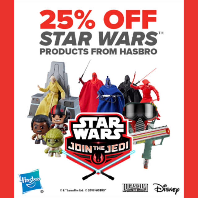25% off Star Wars products from Hasbro