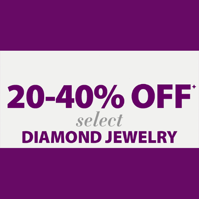 20-40% off Select Diamond Jewelry