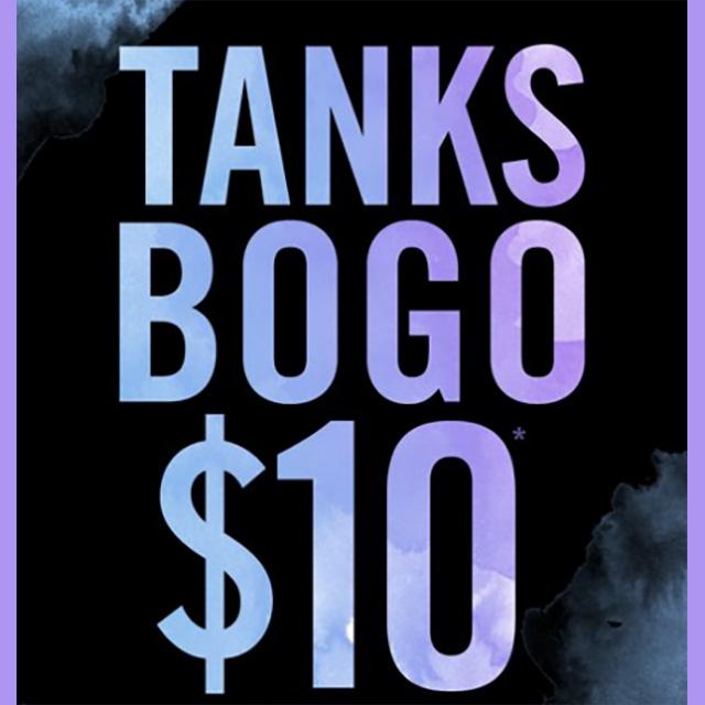 Tanks BOGO $1