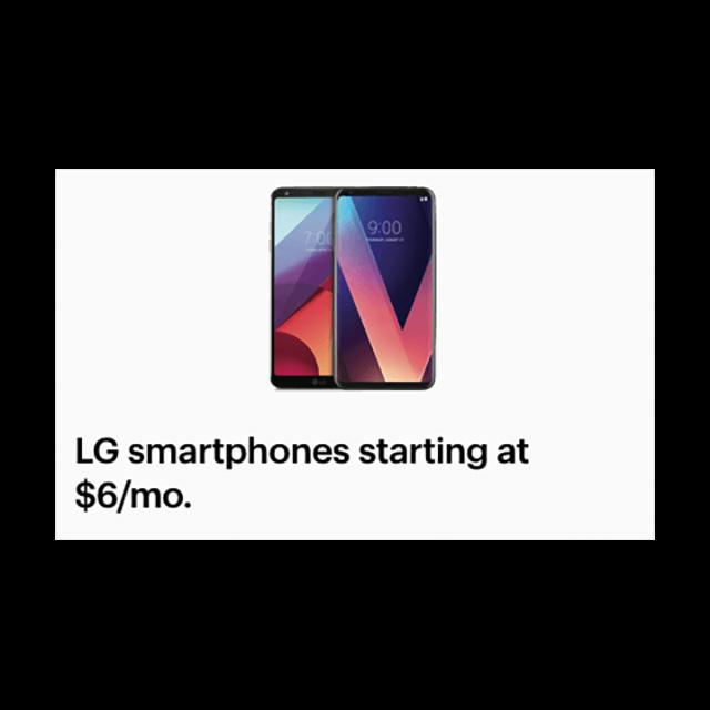 LG Smartphones starting at $6/mo.