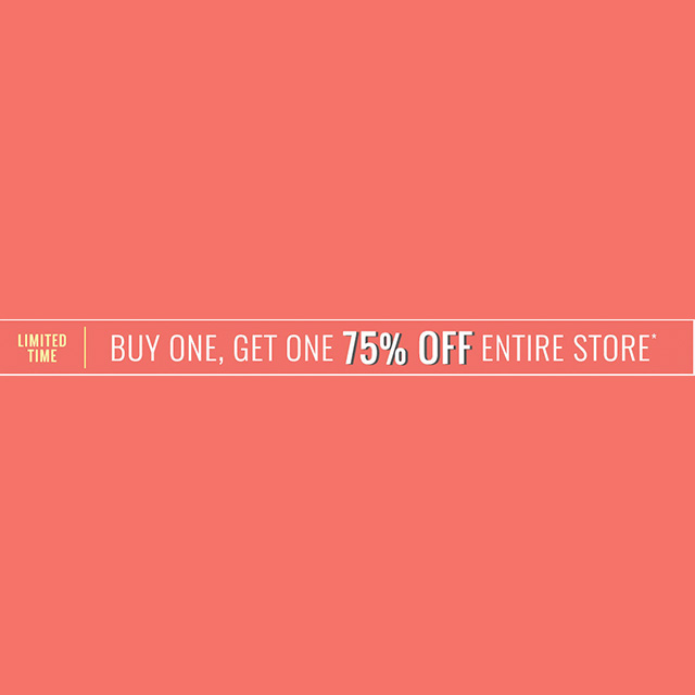 BOGO 75% off Entire Store