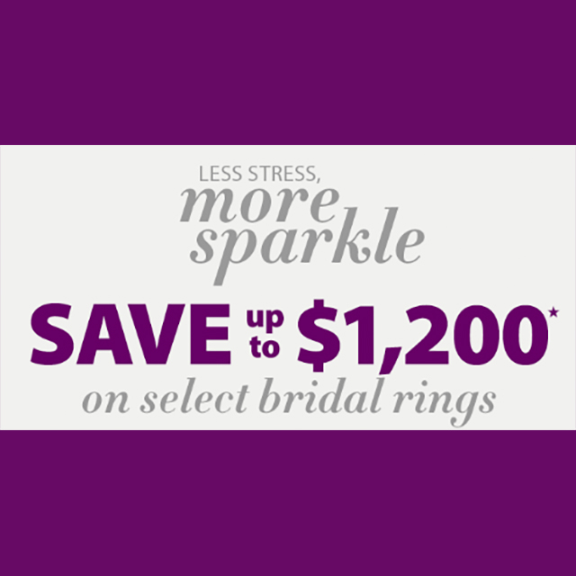 Save up to $1,200 on select Bridal Rings