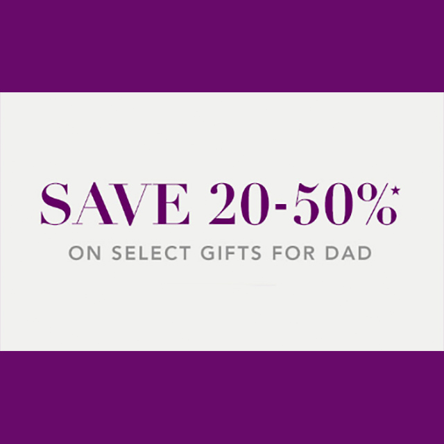 Save 20-50% on Select Gifts For Dad