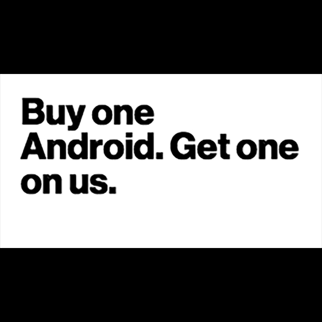 Buy one Android. Get One On Us.