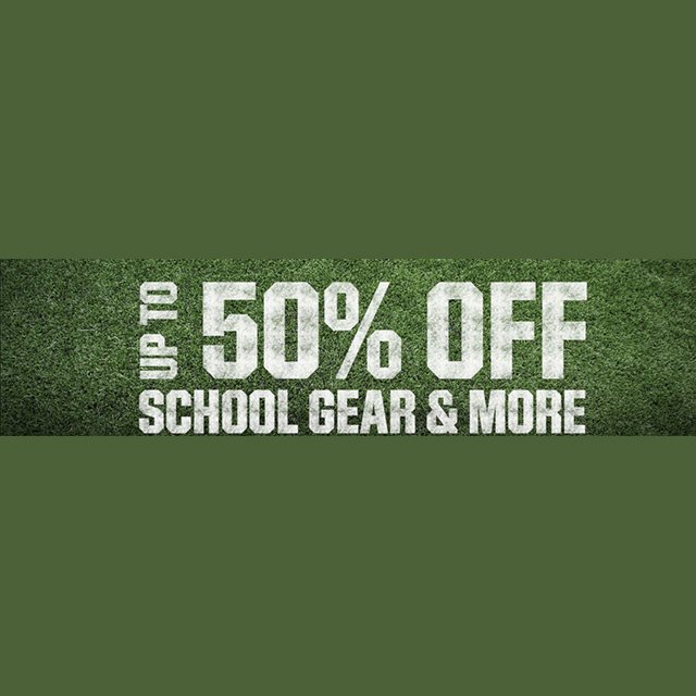 Up to 50% off School Gear & More