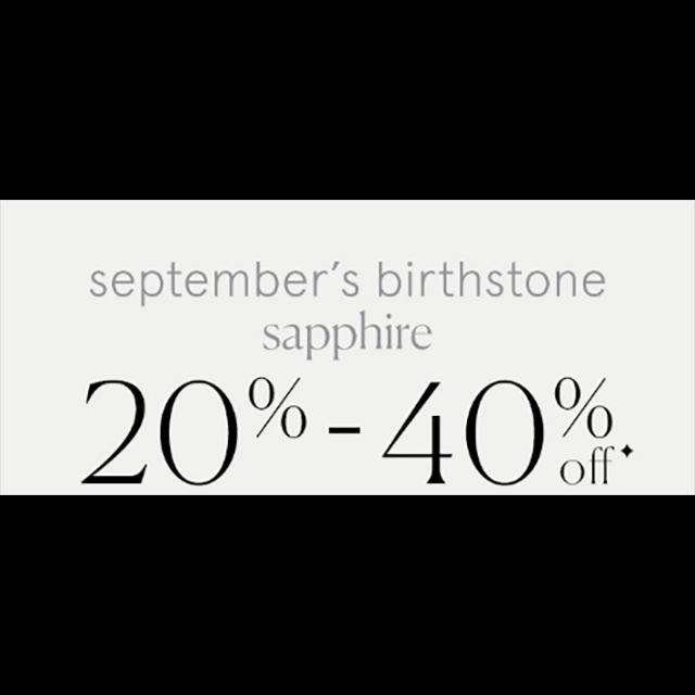 September's Birthstone Sapphire 20-40% off