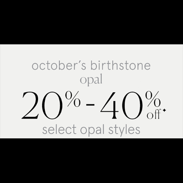 October's Birthstone Opal 20-40% off