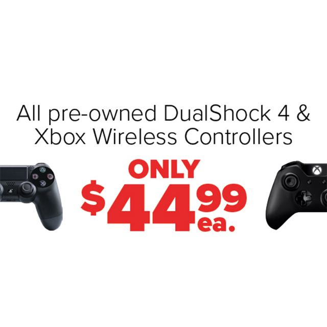 All pre-owned DualShock 4 & Xbox Wireless Controllers only $44.99