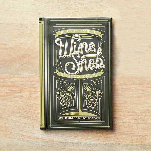 Stuff Every Wine Snob Should Know Book
