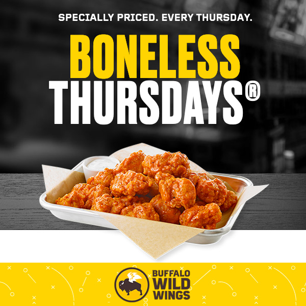 Boneless Thursdays Buffalo Wild Wings
